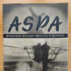 Militaria: REVISTA ASPA - Nº 1 - PRIMER NUMERO ENERO 1943 - ACTUALIDADES SOCIALES Y POLITICAS DE ALEMANIA. Lote 90676040