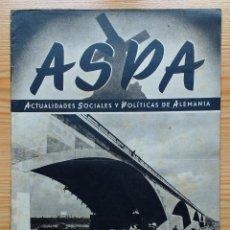 Militaria: REVISTA ASPA - Nº 3 - PRIMER NUMERO FEBRERO 1943 - ACTUALIDADES SOCIALES Y POLITICAS DE ALEMANIA. Lote 90676340