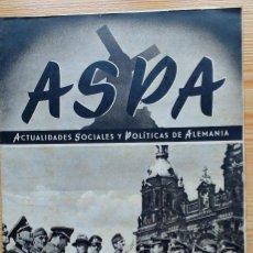 Militaria: REVISTA ASPA - Nº 20 - SEGUNDO NUMERO OCTUBRE 1943 - ACTUALIDADES SOCIALES Y POLITICAS DE ALEMANIA. Lote 90681730