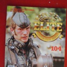 Militaria: CUERPOS DE ÉLITE Nº 104. Lote 101188164