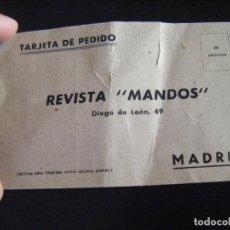 Militaria: JML MILITAR, TARJETA PEDIDO REVISTA MANDOS, ALMANAQUE JUVENTUD 1950, DIEGO DE LEON 49, MADRID. 15X10. Lote 94973683