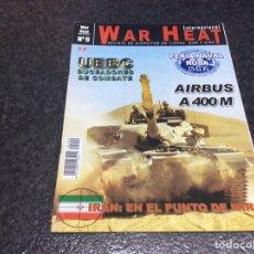 Militaria: WAR HEAT INTERNACIONAL Nº 9 REVISTA DE EJÉRCITOS DE TIERRA, MAR Y AIRE. Lote 95867703