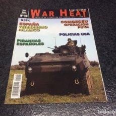 Militaria: WAR HEAT INTERNACIONAL Nº 16 REVISTA DE EJÉRCITOS DE TIERRA, MAR Y AIRE. Lote 95867747