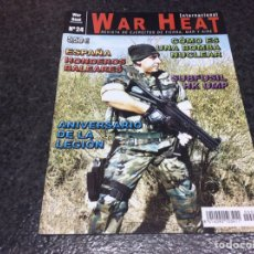 Militaria: WAR HEAT INTERNACIONAL Nº 24 REVISTA DE EJÉRCITOS DE TIERRA, MAR Y AIRE. Lote 95867803