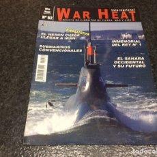 Militaria: WAR HEAT INTERNACIONAL Nº 52 REVISTA DE EJÉRCITOS DE TIERRA, MAR Y AIRE. Lote 95867859