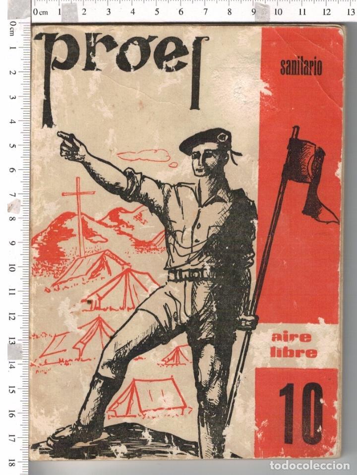 OJE - ORGANIZACION JUVENIL ESPAÑOLA - PROEL SANITARIO - AIRE LIBRE 10 - 1975 . (Militar - Revistas y Periódicos Militares)