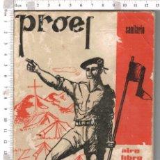 Militaria: OJE - ORGANIZACION JUVENIL ESPAÑOLA - PROEL SANITARIO - AIRE LIBRE 10 - 1975 .. Lote 97169779