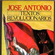 Militaria: TEXTOS REVOLUCIONARIOS - JOSE ANTONIO - EDICIONES 29 - 230 PAGINAS. Lote 97353403