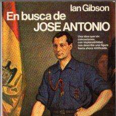 Militaria: EN BUSCA DE JOSÉ ANTONIO - IAN GIBSON - PLANETA 1980. Lote 97353643