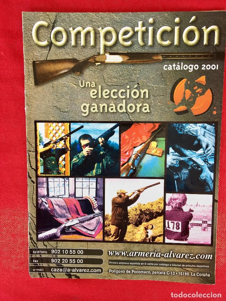 COMPETICIÓN CATALOGO DE ARMAS 2001 COMPLEMENTOS CAZA , VISORES RIFLES 50 PÁG ARMERÍA ALVAREZ (Militar - Revistas y Periódicos Militares)