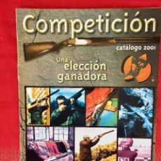 Militaria: COMPETICIÓN CATALOGO DE ARMAS 2001 COMPLEMENTOS CAZA , VISORES RIFLES 50 PÁG ARMERÍA ALVAREZ. Lote 98794279