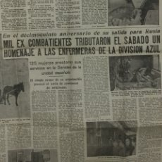 Militaria: RECORTE PERIÓDICO INFORMACIONES 1956. HOMENAJE ENFERMERAS DIVISIÓN AZUL.. Lote 100486040