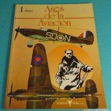 Militaria: ASES DE LA AVIACIÓN Nº 1. EDITORIAL DELTA. Lote 102364603