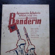 Militaria: REVISTA BANDERÍN - AGRUPACIÓN INFANTERÍA BADAJOZ 26 - Nº 10 - 1962. Lote 104073043