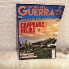 Militaria: REVISTA, HISTORIA DE LA GUERRA Nº 4 CAMPAÑAS ROJAS. Lote 104512683