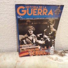 Militaria: REVISTA, HISTORIA DE LA GUERRA Nº 3 LA REPUBLICA TOMA TERUEL. Lote 104512715