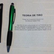 Militaria: TEORIA DEL TIRO. PRÓLOGO CORONEL GUARDIA CIVIL, D MANUEL CAMPOS.. Lote 104857166