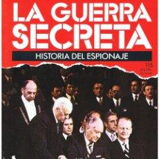 Militaria: LA GUERRA SECRETA. HISTORIA DEL ESPIONAJE. FASCÍCULO Nº 115. Lote 106104599