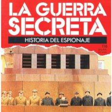 Militaria: LA GUERRA SECRETA. HISTORIA DEL ESPIONAJE. FASCÍCULO Nº 116. Lote 106104687