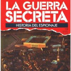 Militaria: LA GUERRA SECRETA. HISTORIA DEL ESPIONAJE. FASCÍCULO Nº 118. Lote 106110051