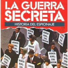Militaria: LA GUERRA SECRETA. HISTORIA DEL ESPIONAJE. FASCÍCULO Nº 119. Lote 106110183