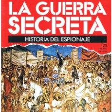 Militaria: LA GUERRA SECRETA. HISTORIA DEL ESPIONAJE. FASCÍCULO Nº 122. Lote 106110915