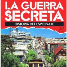 Militaria: LA GUERRA SECRETA. HISTORIA DEL ESPIONAJE. FASCÍCULO Nº 124. Lote 106115995