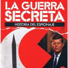 Militaria: LA GUERRA SECRETA. HISTORIA DEL ESPIONAJE. FASCÍCULO Nº 125. Lote 106116495