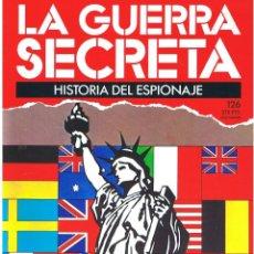 Militaria: LA GUERRA SECRETA. HISTORIA DEL ESPIONAJE. FASCÍCULO Nº 126. Lote 106141783