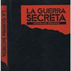 Militaria: LA GUERRA SECRETA. HISTORIA DEL ESPIONAJE. CUBIERTAS. Lote 106144359