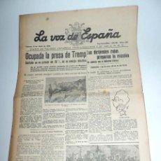 Militaria: LA VOZ DE ESPAÑA, DIARIO F.E.T. Y DE LAS JONS, 8 DE ABRIL DE 1938, GUERRA CIVIL, SAN SEBASTIAN Nº 47. Lote 106167427
