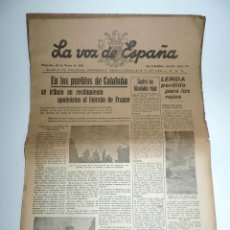 Militaria: LA VOZ DE ESPAÑA, DIARIO F.E.T. Y DE LAS JONS, 30 DE MARZO DE 1938, GUERRA CIVIL, SAN SEBASTIAN Nº 4. Lote 106169711