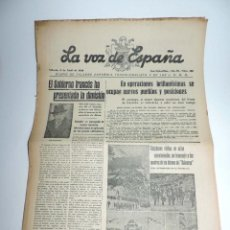 Militaria: LA VOZ DE ESPAÑA, DIARIO F.E.T. Y DE LAS JONS, 9 DE ABRIL DE 1938, GUERRA CIVIL, SAN SEBASTIAN Nº 48. Lote 106172035