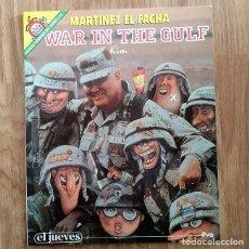 Militaria: GUERRA DEL GOLFO IRAK - EL JUEVES - WAR IN THE GULF Nº 72 - MARTINEZ EL FACHA KIM. Lote 107251875