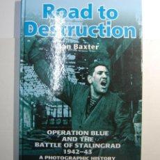 Militaria: LIBRO DE FOTOGRAFIAS OPERACION BLUE Y DE LA BATALLA DE STALINGRADO.EDITORIAL HELION.TAPA DURA.LUJO.. Lote 108433807