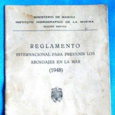 Militaria: ARMADA ESPAÑOLA. MINISTERIO DE MARINA. REGLAMENTO DE ABORDAJES.. Lote 111430643