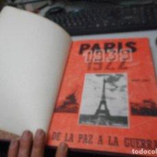 Militaria: 7 PRIMEROS NUMEROS REVISTA PARIS 1939 1944 POR ALBERT GENTY SEGUNDA GUERRA DESDE INICIO. Lote 111439715