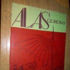 Militaria: ALAS GLORIOSAS 7 DE 1980. BOLETÍN DE LA ASOCIACIÓN DE AVIADORES DE LA REPÚBLICA. Lote 113121519
