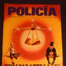 Militaria: Nº 6 REVISTA POLICÍA - JULIO/AGOSTO 1985. Lote 114573259