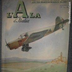 Militaria: L'ALA D'ITALIA, REVISTA DE AVIACIÓN FASCISTA, ROMA, MAYO DE 1941, Nº 9. Lote 115001579