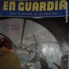Militaria: EN GUARDIA PARA LA DEFENSA DE LAS AMÉRICAS, AÑOS 2, Nº10, II GUERRA MUNDIAL. Lote 115010851