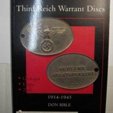 Militaria: THIRD REICH WARRANT DISC.DE LA EDITORIAL SCHIFFER MILITARY.NUEVO.SOLO ESTRENADO.. Lote 115321419