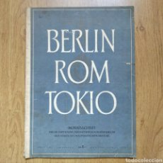 Militaria: REVISTA BERLIN ROM TOKIO Nº 4 1942 PROPAGANDA ALEMANA MAGAZINE GERMAN. Lote 116186474