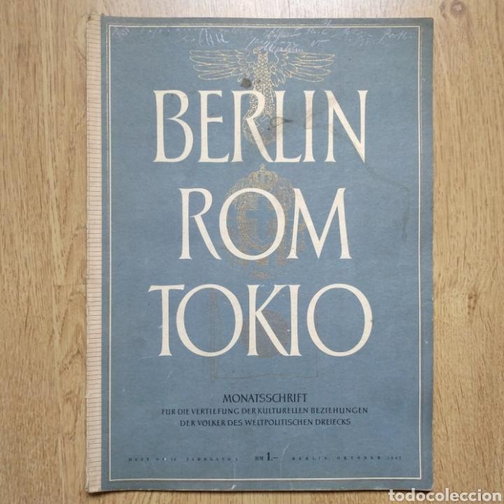 REVISTA BERLIN ROM TOKIO Nº 10 1942 PROPAGANDA ALEMANA MAGAZINE GERMAN (Militar - Revistas y Periódicos Militares)