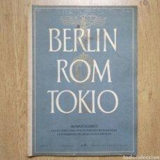 Militaria: REVISTA BERLIN ROM TOKIO Nº 10 1942 PROPAGANDA ALEMANA MAGAZINE GERMAN. Lote 116186642