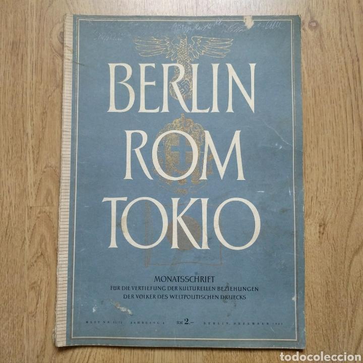 REVISTA BERLIN ROM TOKIO Nº 11-12 1942 PROPAGANDA ALEMANA MAGAZINE GERMAN (Militar - Revistas y Periódicos Militares)