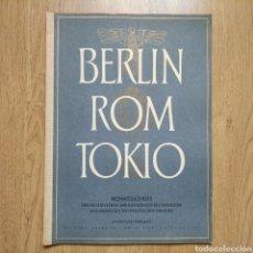Militaria: REVISTA BERLIN ROM TOKIO Nº 6 1943 PROPAGANDA ALEMANA MAGAZINE GERMAN. Lote 116187178