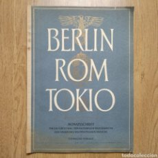 Militaria: REVISTA BERLIN ROM TOKIO Nº 7 1943 PROPAGANDA ALEMANA MAGAZINE GERMAN. Lote 116187336