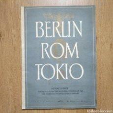 Militaria: REVISTA BERLIN ROM TOKIO Nº 4 1940 PROPAGANDA ALEMANA MAGAZINE GERMAN. Lote 116187630