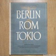 Militaria: REVISTA BERLIN ROM TOKIO Nº 3 1940 PROPAGANDA ALEMANA MAGAZINE GERMAN. Lote 116187912